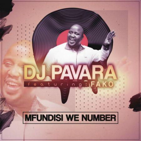 DJ Pavara – Mfundisi We Number ft. Fako mp3 download