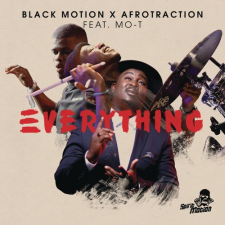 Black Motion – Everything ft. Mo-T & Afrotraction mp3 free download