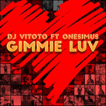 DJ Vitoto - Gimmie Luv ft. Onesimus mp3 download