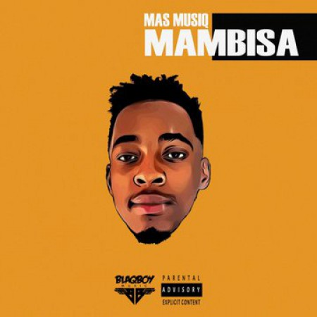 Mas Musiq - Mambisa EP zip mp3 download album
