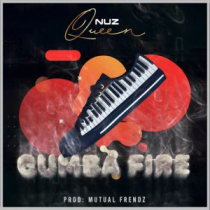 Nuz Queen - Gumba Fire amapiano mp3 download