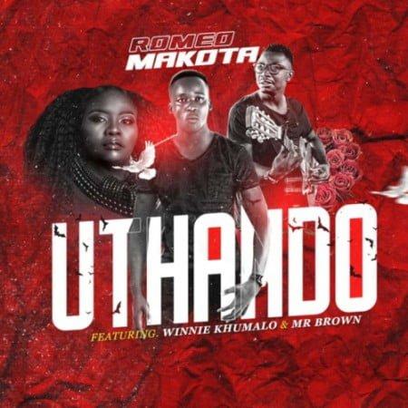 Romeo Makota – Uthando ft. Winnie Khumalo & Mr Brown mp3 download