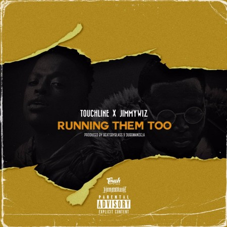 Touchline & Jimmy Wiz - Running Them Too mp3 download