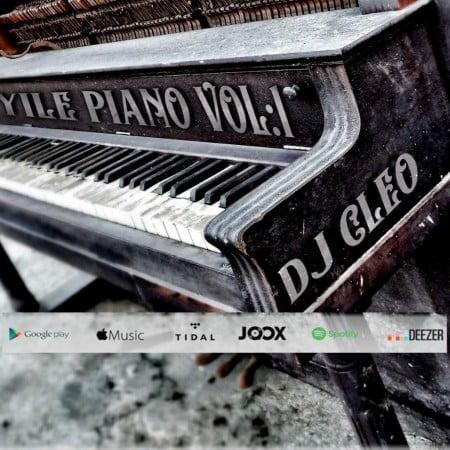 DJ Cleo - Yile Piano Vol 1 Album zip mp3 download datafilehost