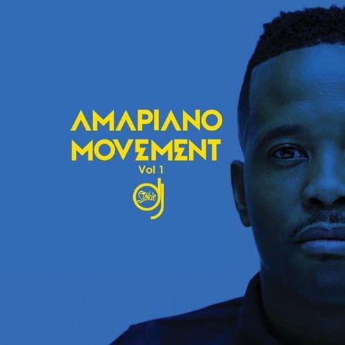 DJ Stokie – Amapiano Movement Vol 1 Album mp3 zip free download datafilehost