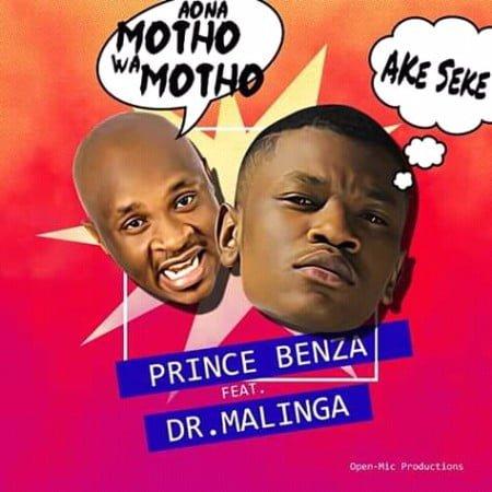 Prince Benza ft. Dr Malinga - Ake Seke (Aona motho wa motho) mp3 download